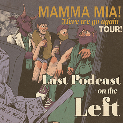 Last Podcast On The Left live in the McDonald Theatre in Eugene, Oregon on December 4, 2021